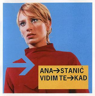 <i>Vidim te kad</i> album by Ana Stanić