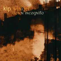 <i>Down Incognito</i> 1999 studio album by Kip Winger
