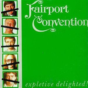 <i>Expletive Delighted!</i> 1986 studio album by Fairport Convention
