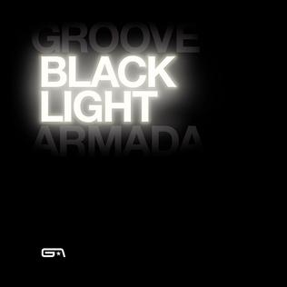 Black Light Groove Armada Album Wikipedia
