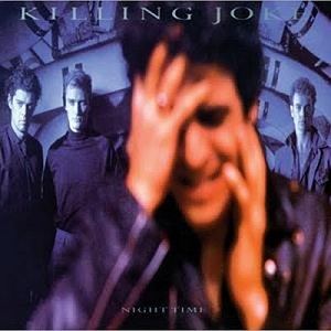 <i>Night Time</i> (album) album by Killing Joke