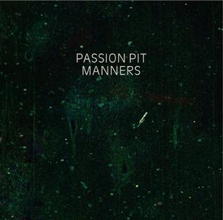 manners passion pit