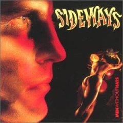 <i>Sideways</i> (Men Without Hats album) 1991 studio album by Men Without Hats