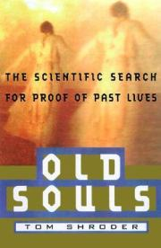 Old Souls - The Scientific Evidence For Past Lives.jpg
