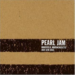 <i>7/11/03 – Mansfield, Massachusetts</i> 2003 live album by Pearl Jam