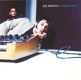 <i>Robot Rock</i> (album) 1997 studio album by Joy Electric