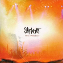 The Nameless single by Slipknot