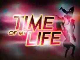<i>Time of My Life</i> (Philippine TV series) 2011 Philippine television series