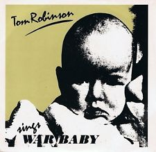War Baby (song) 1983 single by Tom Robinson