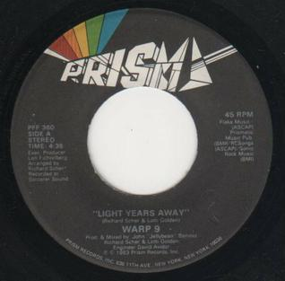 Light Years Away (Warp 9 song) 1983 single by Warp 9