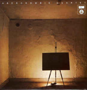 <i>Abercrombie Quartet</i> 1980 studio album by John Abercrombie Quartet