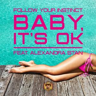 Follow Your Instinct featuring Alexandra Stan — Baby, It's OK! (studio acapella)