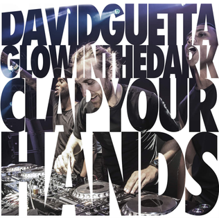 Clap Your Hands (David Guetta and GlowInTheDark song)