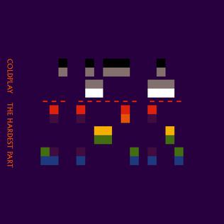 The Hardest Part (Coldplay song) Coldplay song