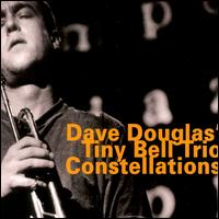 <i>Constellations</i> (Dave Douglas album) 1995 studio album by Dave Douglas