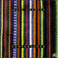 <i>Convergence</i> (Dave Douglas album) 1998 studio album by Dave Douglas