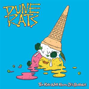 <i>The Kids Will Know Its Bullshit</i> 2017 studio album by Dune Rats