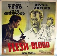 <i>Flesh and Blood</i> (1951 film) 1951 film by Anthony Kimmins