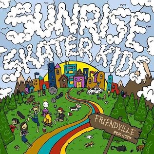<i>Friendville</i> (album) 2016 studio album by Sunrise Skater Kids