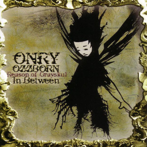 <i>In Between</i> (Onry Ozzborn album) album