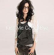 Kiss Me Good-Bye 2006 single by Angela Aki