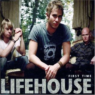 File:Lifehouse firsttime.jpg জনপ্রিয় Lifehouse ব্যান্ড এর একটি গানের অ্যালবাম