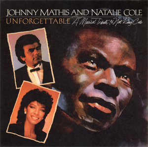 <i>Unforgettable – A Musical Tribute to Nat King Cole</i> 1983 live album by Johnny Mathis