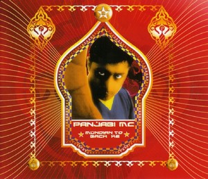 Mundian To Bach Ke 2002 single by Panjabi MC