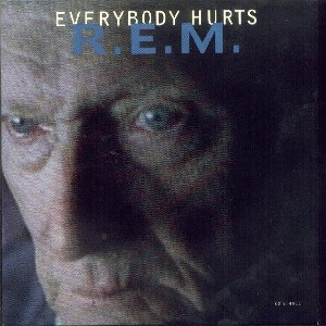 everybody hurts letra: