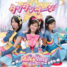 Tan Tan Tān! 2008 single by MilkyWay