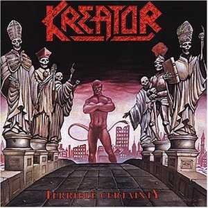 <i>Terrible Certainty</i> 1987 studio album by Kreator
