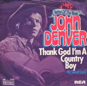 Thank God Im a Country Boy 1975 single by John Denver