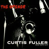 <i>The Opener</i> 1957 studio album by Curtis Fuller