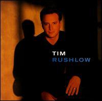 Tim Rushlow - Crazy Life