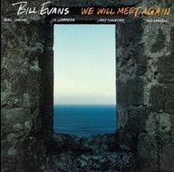we will meet again bill evans chart