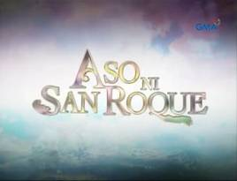 <i>Aso ni San Roque</i> Philippine television series