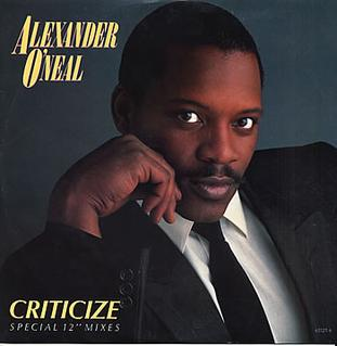Criticize (song) single by Alexander ONeal