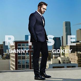 <i>Rise</i> (Danny Gokey album) 2017 studio album by Danny Gokey