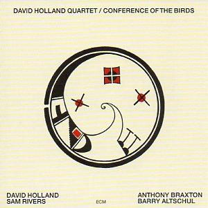 <i>Conference of the Birds</i> (Dave Holland album) 1973 studio album by Dave Holland Quartet