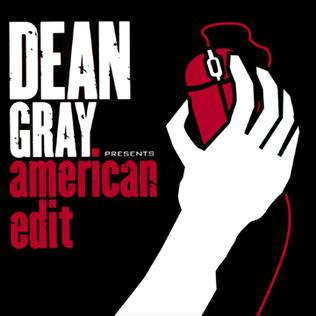 <i>American Edit</i> 2005 remix album by Dean Gray