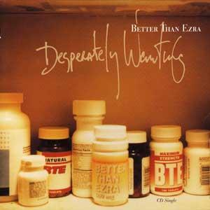 Desperately Wanting 1996 single by Better Than Ezra