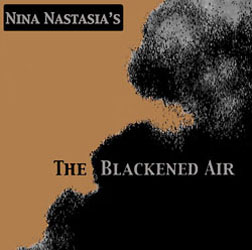 <i>The Blackened Air</i> 2002 studio album by Nina Nastasia
