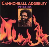 <i>Phenix</i> (album) 1975 studio album by Cannonball Adderley