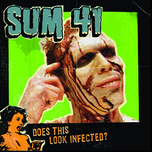 Sum41_doesthislookinfected.png