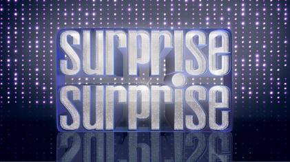 Surprise Surprise