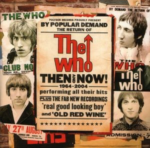 <i>Then and Now</i> (The Who album) album by The Who
