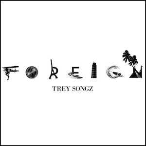 Trey Songz — Foreign (studio acapella)
