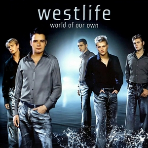 <i>World of Our Own</i> 2001 studio album by Westlife