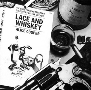 <i>Lace and Whiskey</i> 1977 studio album by Alice Cooper