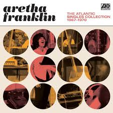 <i>The Atlantic Singles Collection 1967–1970</i> 2018 compilation album by Aretha Franklin